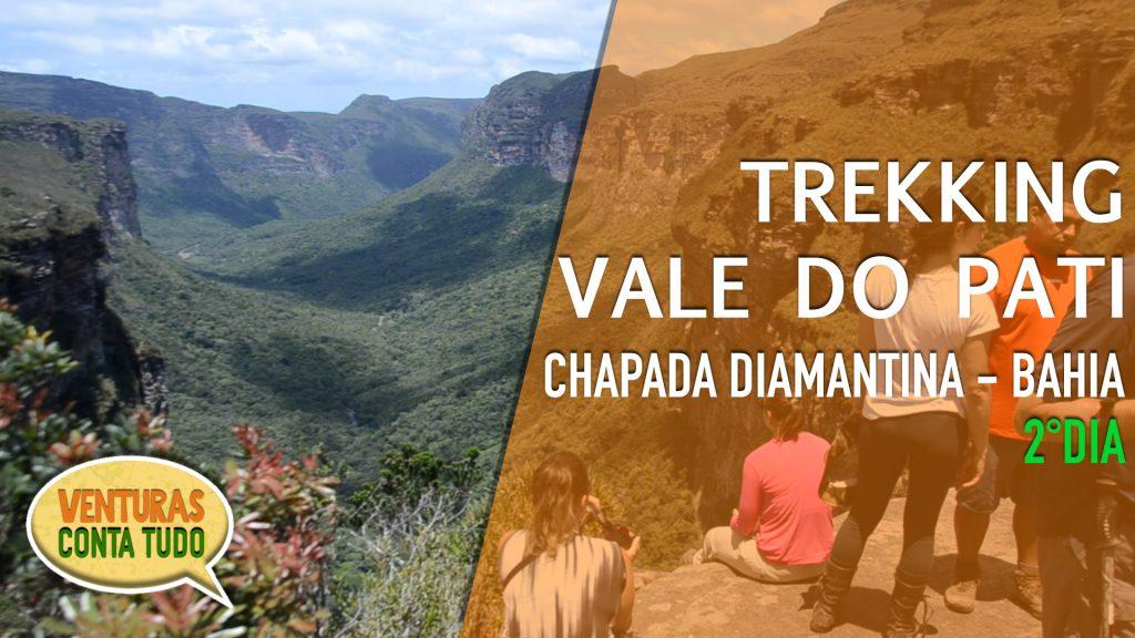 Veja o segundo dia do trekking no Vale do Pati