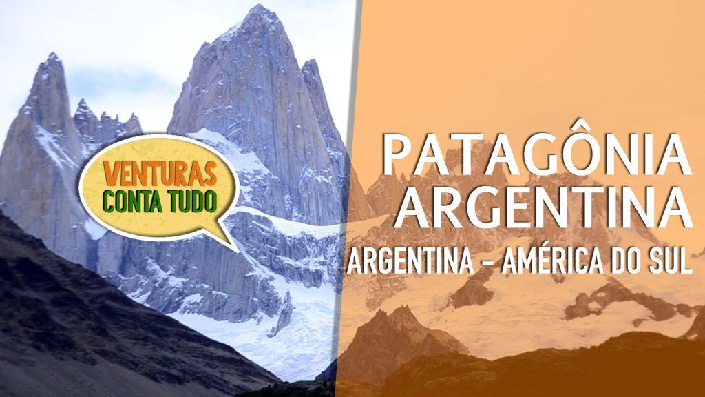 O que conhecer na Patagônia Argentina