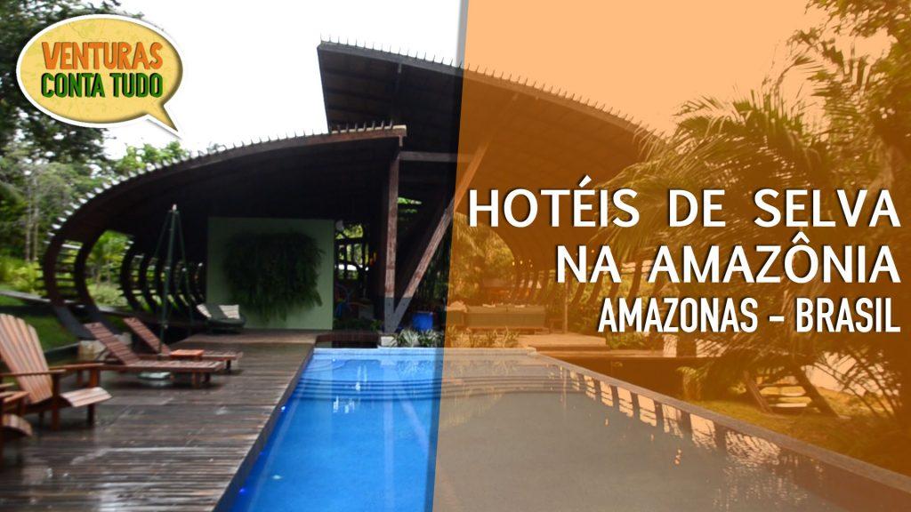 Hotéis de Selva na Amazônia