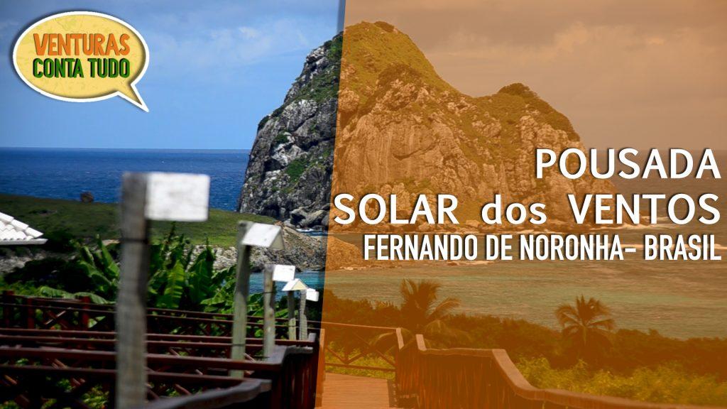 Fernando de Noronha - Pousada Solar dos Ventos - Conta Tudo