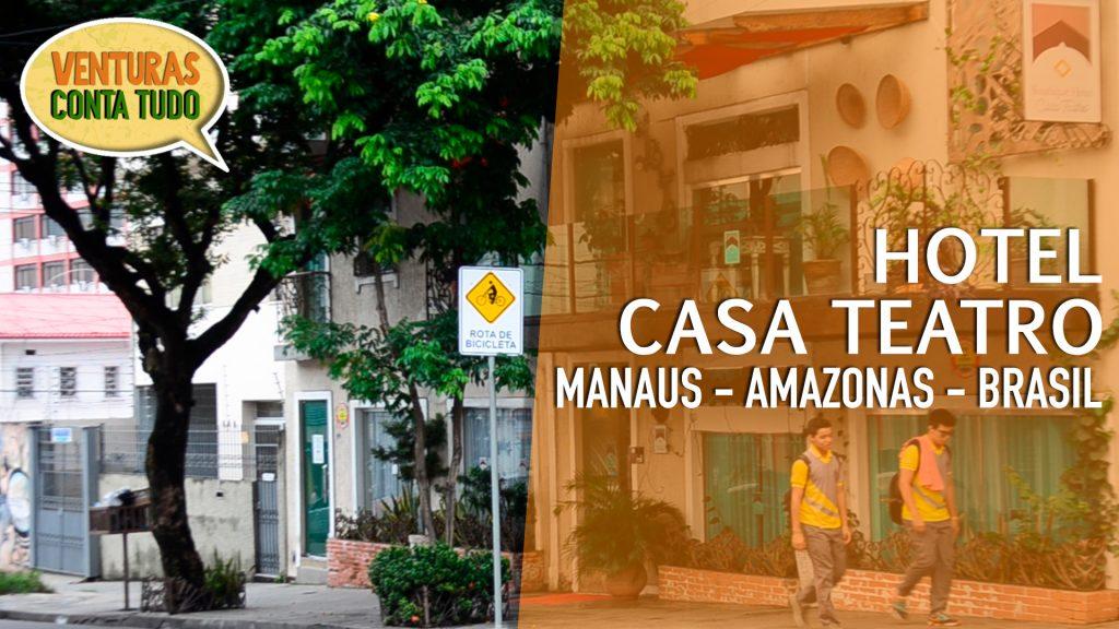 Hotel Casa Teatro em Manaus