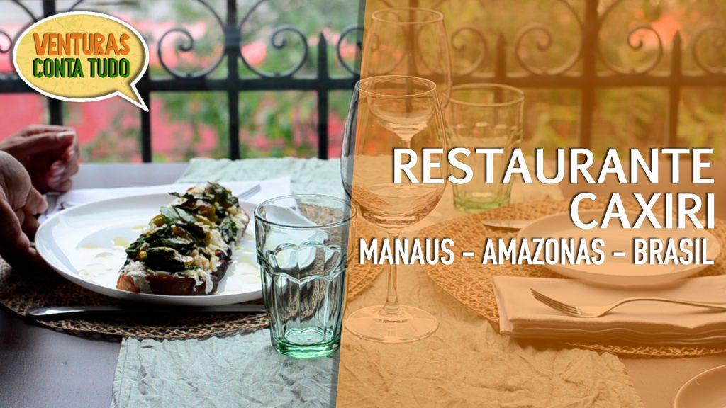 Restaurante Caxiri - Manaus