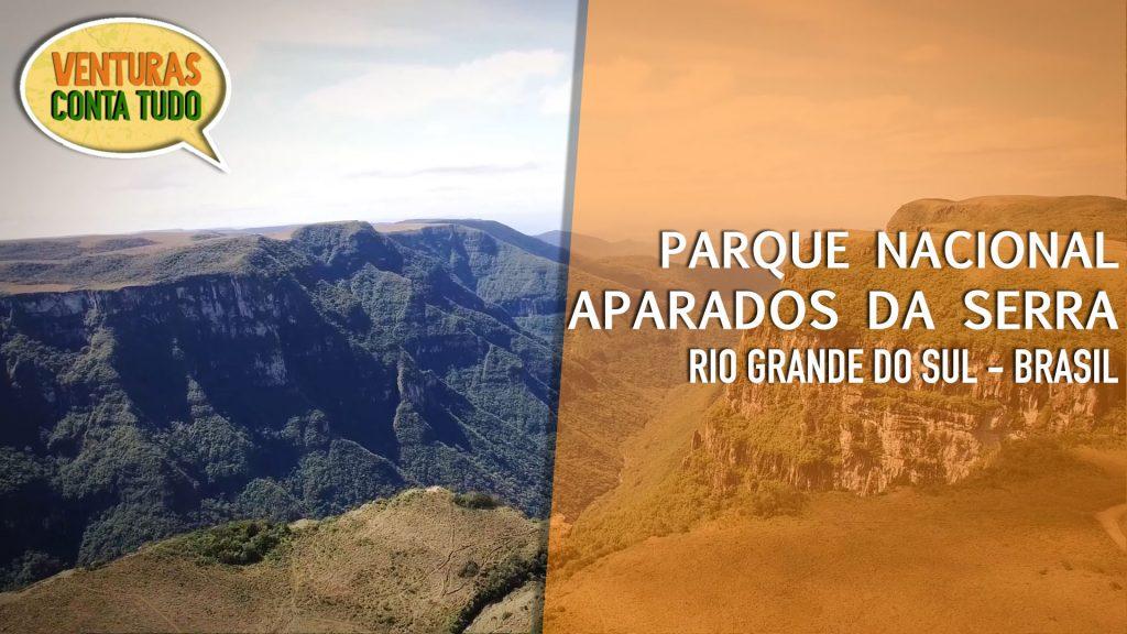 Parque Nacional Aparados da Serra 1024x576 - Parque Nacional Aparados da Serra - Conta tudo